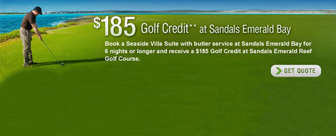 Sandals Emerald Bay $185 Golf Credit